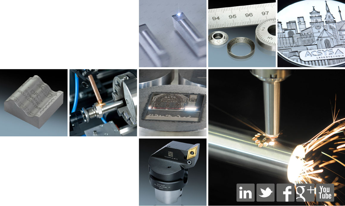 "ACSYS laser systems are suitable for laser marking, laser engraving, laser cutting and laser welding. We work ""live"" on your workpieces and most different materials!"
